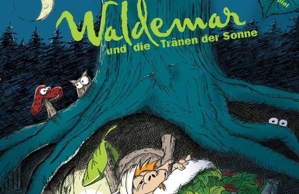 Waldemar und die Tränen der Sonne